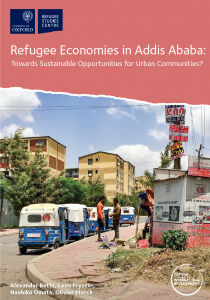 Refugee Economies in Addis Ababa: Towards Sustainable Opportunities for Urban Communities? Cover Image