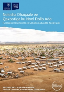 Refugee Economies in Dollo Ado: Development Opportunities in a Border Region of Ethiopia (Somali-Language Version) Cover Image