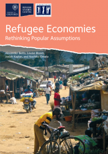 Refugee Economies: Rethinking Popular Assumptions Cover Image