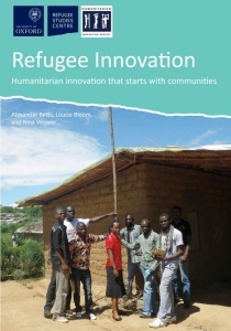 Refugee Innovation: Humanitarian Innovation that Starts with Communities. Cover Image