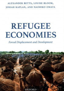 Refugee Economies - Forced Displacement and Development Cover Image